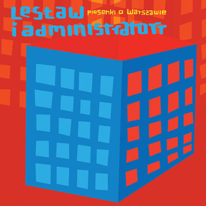 Lesław i Administratorr – Piosenki o Warszawie