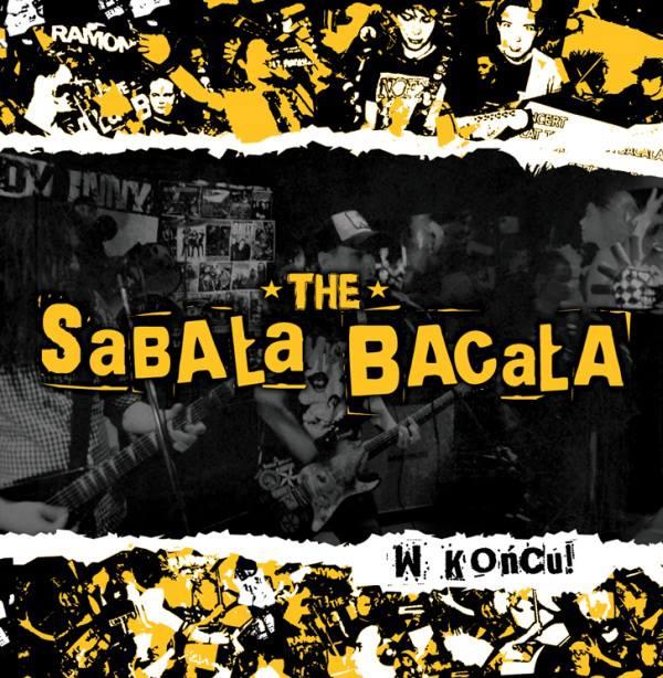 The Sabała Bacała – W Końcu!